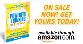 Powerful Thinking on Purpose - available now!